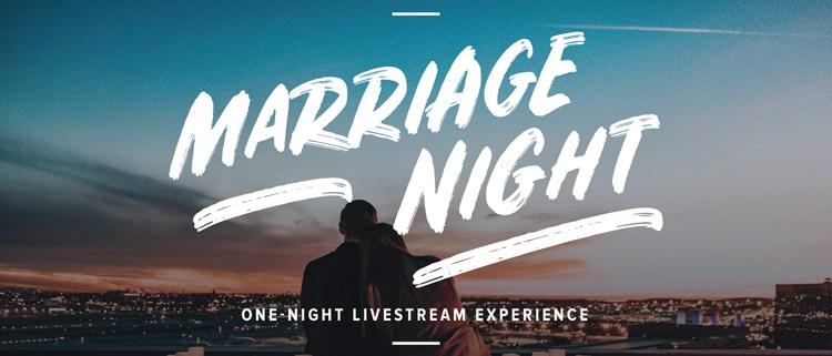 Marriage Night Livestream Experience