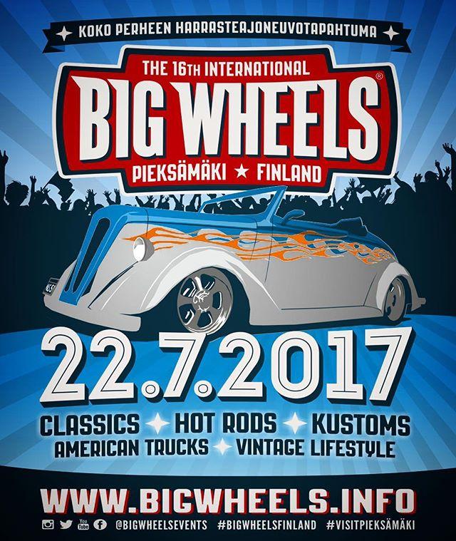 Koko perheen harrasteajoneuvotapahtuma Big Wheels jälleen 22.7.2017 Pieksämäellä!