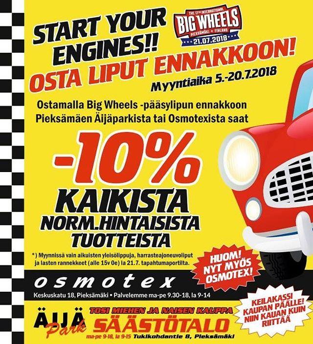 Pieksämäki! Big Wheels ennakkolippuja nyt myynnissä Osmotexissa ja Äijäpark/Säästötalossa. Samalla voit hyödyntää -10% alennuksen normaalihintaisiin ostoksiisi! Big Wheels lauantaina 21.7.! @osmotex @saastotalo_aijapark