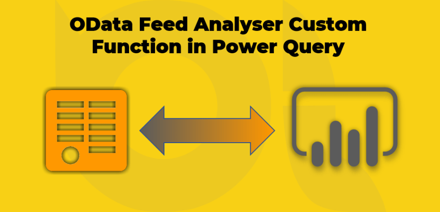 OData Feed Analyser Custom Function in Power Query for Power BI and Excel