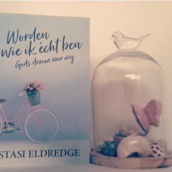 boek, worden wie ik écht ben, Gods droom voor mij, Stasi Eldredge