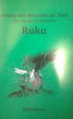 Ruka: het evangelie van Lukas in de Kabwa-taal