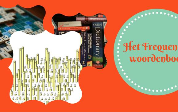 Razendsnel een taal leren met een frequentiewoordenboek ?!