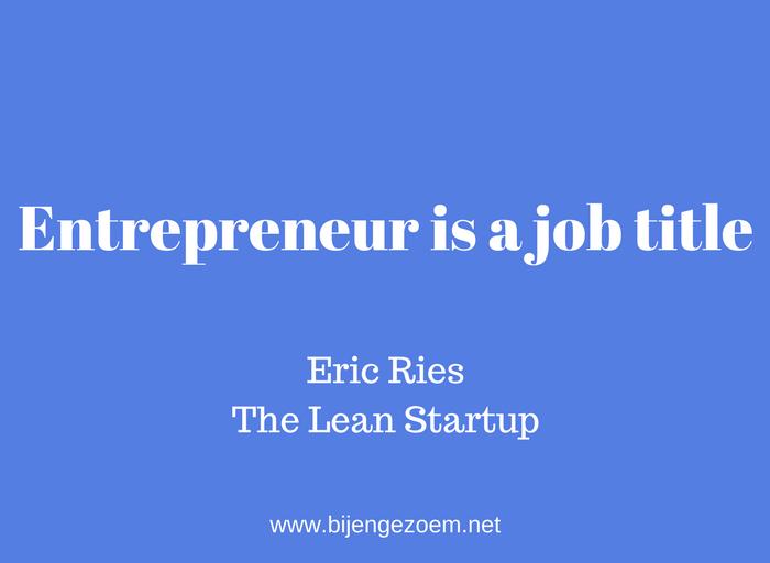 Entrepreneur is a Job Title (Eric Ries)
