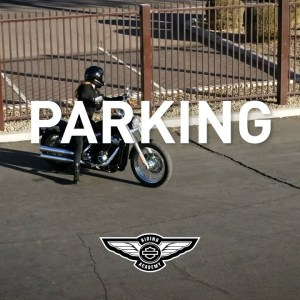How-To: Parking | Harley-Davidson Riding Academy