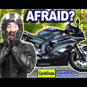 AFRAID To Ride a Motorcycle