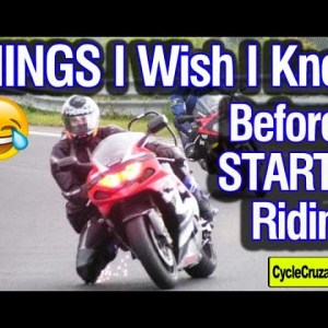 Things I Wish I Knew Before I Started Riding a Motorcycle