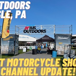 IMS Outdoors in Carlisle, PA: First Motorcycle Show & Channel Update!