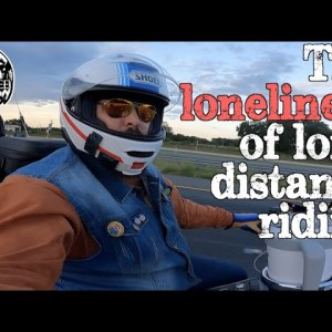 The Loneliness of Solo Motorcycle Adventure