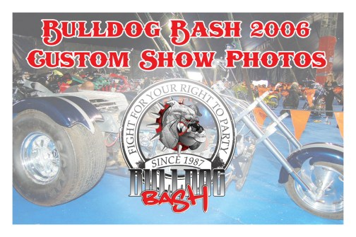 Bulldog Bash 2006 Custom Show