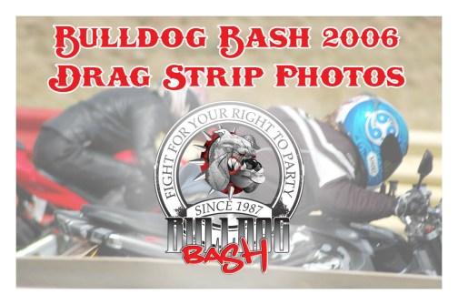 Bulldog Bash 2006 Drag Strip