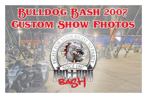 Bulldog Bash 2007 Custom Show