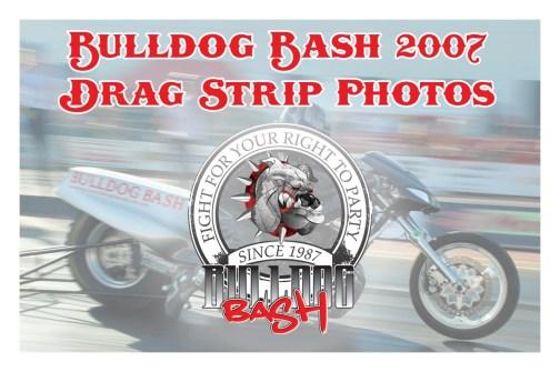 Bulldog Bash 2007 Drag Strip