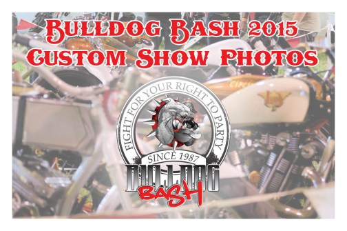 Bulldog Bash 2015 Custom Show