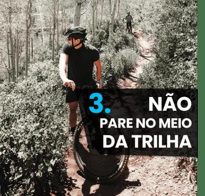 5 Dicas iniciantes mountain bike - não pare no meio da trilha