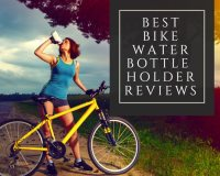 Best Bike Water Bottle Holder Reviews 2018