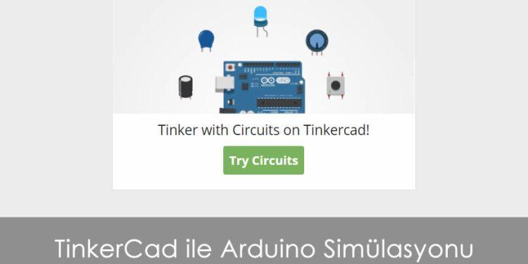 TinkerCad ile Arduino Simülasyonu