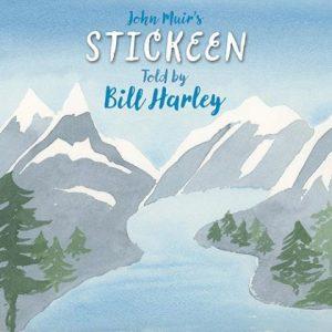John Muir's Stickeen told by Bill Harley