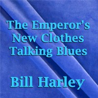 Cover Art for Emperor's New Clothes Talking Blues