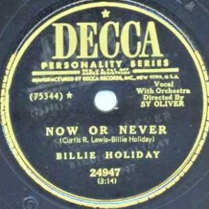 Now Or Never  Billie Holiday