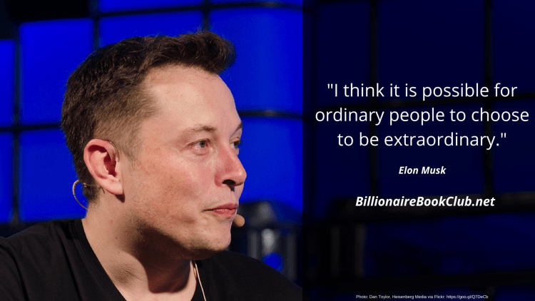 Elon Musk - Choose to be extraordinary