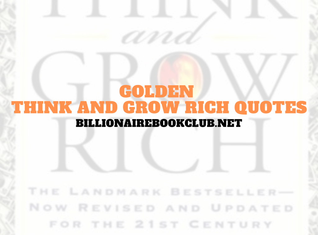 Golden think and grow rich quotes