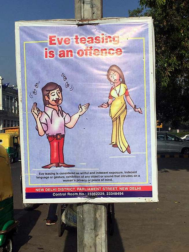A friendly reminder to the men of New Delhi to treat women with respect. Delhi, India, Asia.