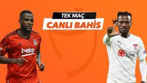 Beşiktaş – Sivasspor maçı Tek Maç ve Canlı Bahis seçenekleriyle Misli.com'da