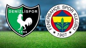 Denizlispor – Fenerbahçe maçının muhtemel 11'leri