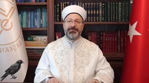Diyanet İşleri Başkanı Erbaş: Koronavirüs sürecinde ehil olmayanlar Kuran dersi yapıyor