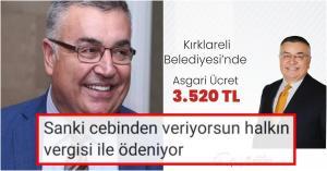 """Kırklareli Belediye Başkanı Mehmet Siyam Kesimoğlu, Asgari Ücreti Açıkladığı Paylaşıma Gelen 'Cebinden mi Veriyorsun?"""" Tepkisine Cevap Verdi"""