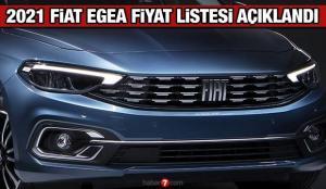 Fiat 2021 model Egea fiyat listesi yayınladı! Fiat Egea Fiorino Doblo 500 fiyat listesi
