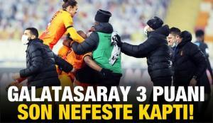 Galatasaray 3 puanı son nefeste kaptı!