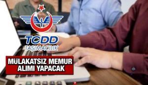 TCDD KPSS puanı ile mülakatsız 26 memur alımı yapacak! Başvuru içi son 3 gün?