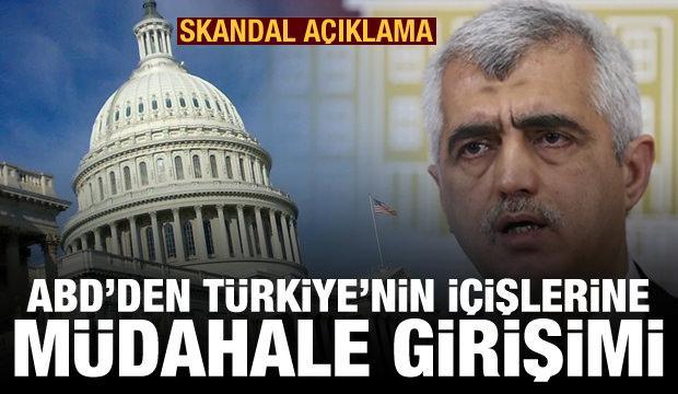 ABD'den tepki çekecek HDP ve Gergerlioğlu açıklaması