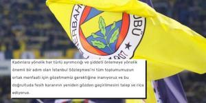 Fenerbahçe Kulübü İstanbul Sözleşmesi'nin Feshine Tepki Gösterdi: Kadınlar ve Kız Çocuklarımız İçin!