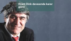 Hrant Dink davasında karar günü