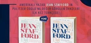 Jean Stafford'ın Pulitzer Ödüllü öyküleri ilk kez Türkçede!