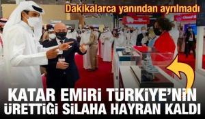 Katar Emiri Türkiye'nin ürettiği yerli silaha hayran kaldı! Dakikalarca yanından ayrılmadı