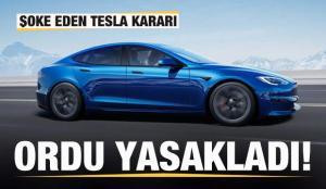 Şoke eden Tesla kararı! Ordu yasakladı