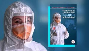 Türkiye'nin koronavirüsle başarılı mücadelesi kitaplaştırıldı