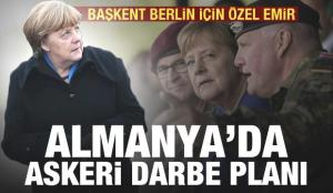 Almanya'da generallerden darbe planı: Halkın bize ihtiyacı var, Berlin'i kuşatın