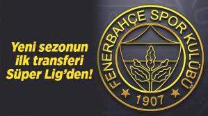 Son dakika transfer haberi: Fenerbahçe yeni sezonun ilk transferini Süper Lig'den yapıyor!