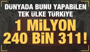 Dünyada bunu yapabilen tek ülke Türkiye!