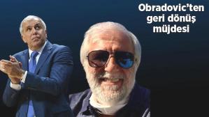 Son dakika haberi – Ve Obradovic bombayı patlattı! Geri dönüyor