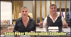 Tüm Türkiye Onu İzliyor! Sedat Peker'in Çok Konuşulan Video Serisindeki Semboller