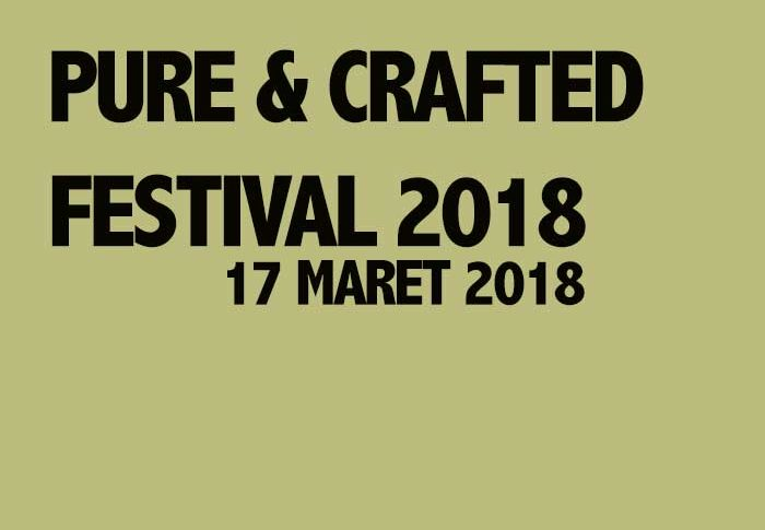 Pure & Crafted Festival 2018