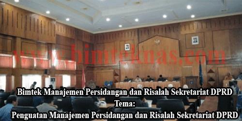 Bimtek Manajemen Persidangan dan Risalah Sekretariat DPRD