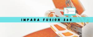 IMPARA FUSION 360