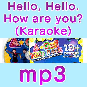 hello-hello-how-are-you-karaoke mp3 els song
